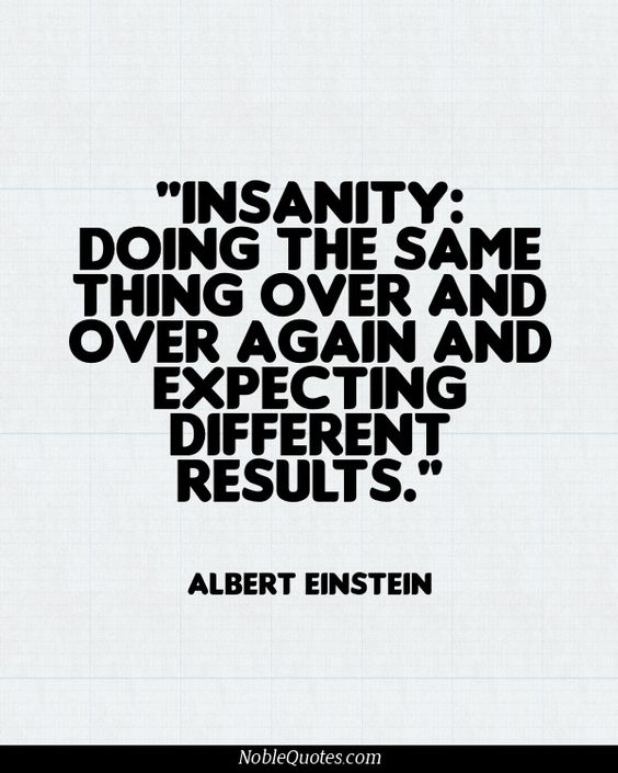 insanity quote from Einstein on Shalavee.com